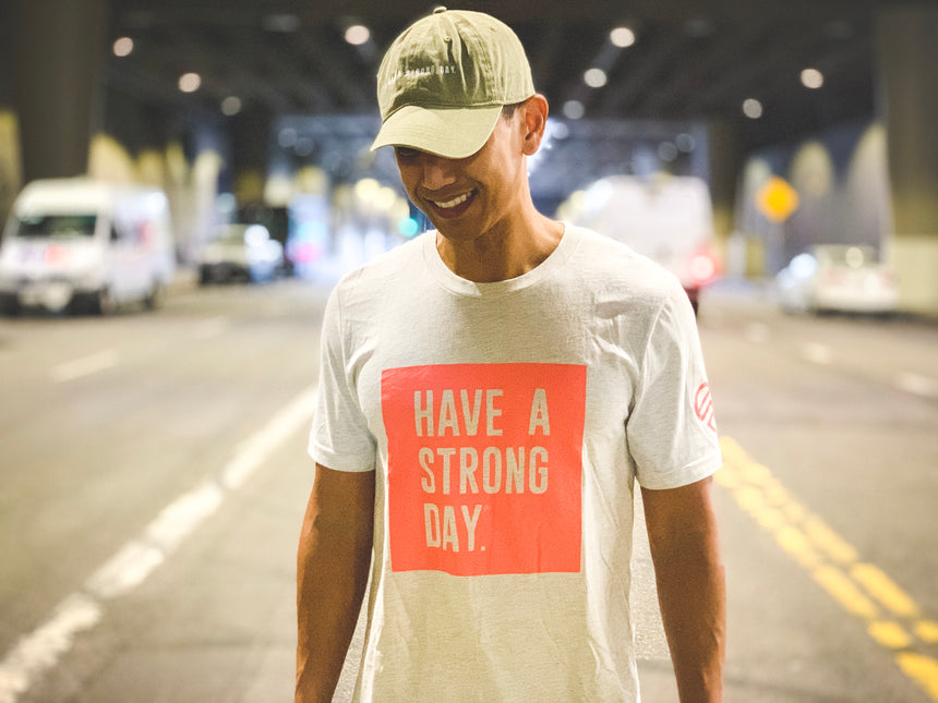 HAVE A STRONG DAY | MENTAL STRENGTH SHIRT (NATURAL)-MENTAL HEALTH AWARENESS, ANXIETY, DEPRESSION - HAVE A STRONG DAY.