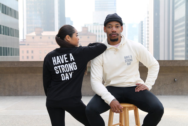 HAVE A STRONG DAY | LONG SLEEVE. (BLACK)-MENTAL HEALTH AWARENESS, STRENGTH, ANXIETY, DEPRESSION