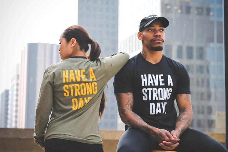 HAVE A STRONG DAY | LONG SLEEVE. (ARMY)-MENTAL HEALTH AWARENESS, STRENGTH, ANXIETY, DEPRESSION - HAVE A STRONG DAY.