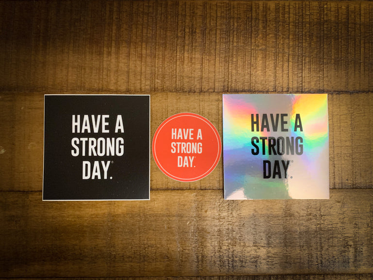 *VINYL STICKER PACK* | HAVE A STRONG DAY. | MENTAL HEALTH | LOVE, ANXIETY, DEPRESSION - HAVE A STRONG DAY.