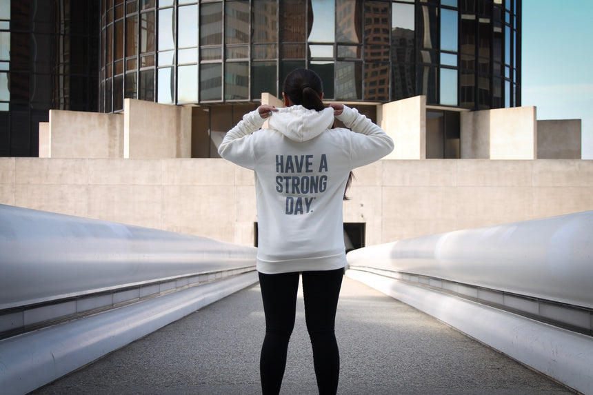 HAVE A STRONG DAY. | SPECIAL EDITION HOODIE (CREAM)-MENTAL HEALTH AWARENESS, ANXIETY, DEPRESSION - HAVE A STRONG DAY.