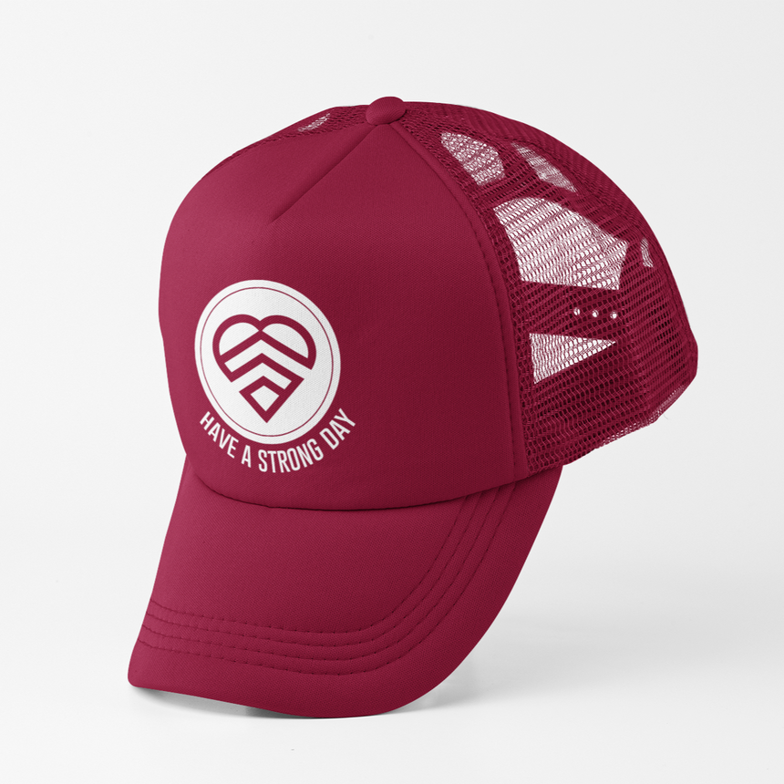 HAVE A STRONG DAY | HIGH-CROWN TRUCKER (BURGUNDY) - MENTAL HEALTH AWARENESS, ANXIETY, DEPRESSION,