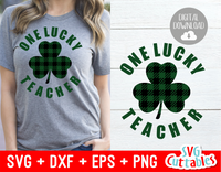 One Lucky Teacher | St. Patrick's Day Cut File