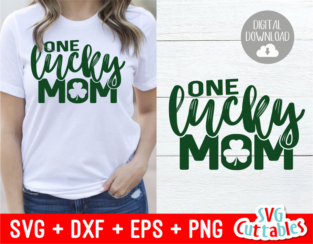 One Lucky Mom | St. Patrick's Day Cut File