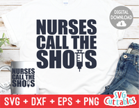 Nurses Call the Shots | SVG Cut File