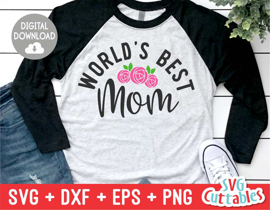 World's Best Mom | Mother's Day SVG Cut File