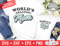 World's Greatest Mom | Mommy and Me SVG