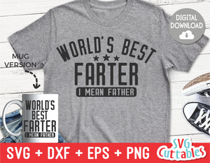 World's Best Farter | Father's Day | SVG Cut File