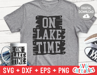On Lake Time | Summer | SVG Cut File