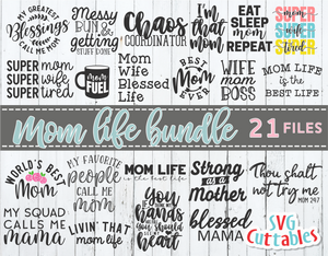 Mom Life Bundle | Mother's Day SVG Cut File