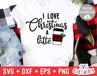 I love Christmas a latte | cut file