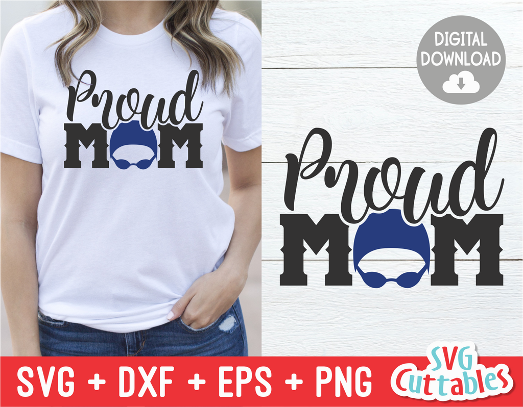 Proud Swim Mom | SVG Cut File