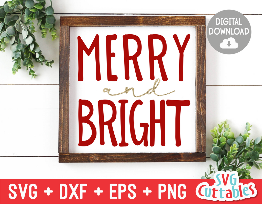 Merry and Bright | SVG Cut File