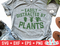Easily Distracted By Plants | Gardening SVG
