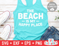The Beach Is My Happy Place | Summer | SVG Cut File