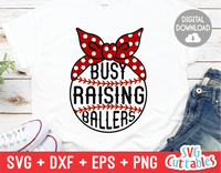 Busy Raising Ballers | Baseball | Softball SVG Cut File