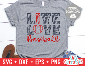 Live Love Baseball | SVG Cut File