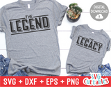 The Legend The Legacy | Father's Day | SVG Cut File
