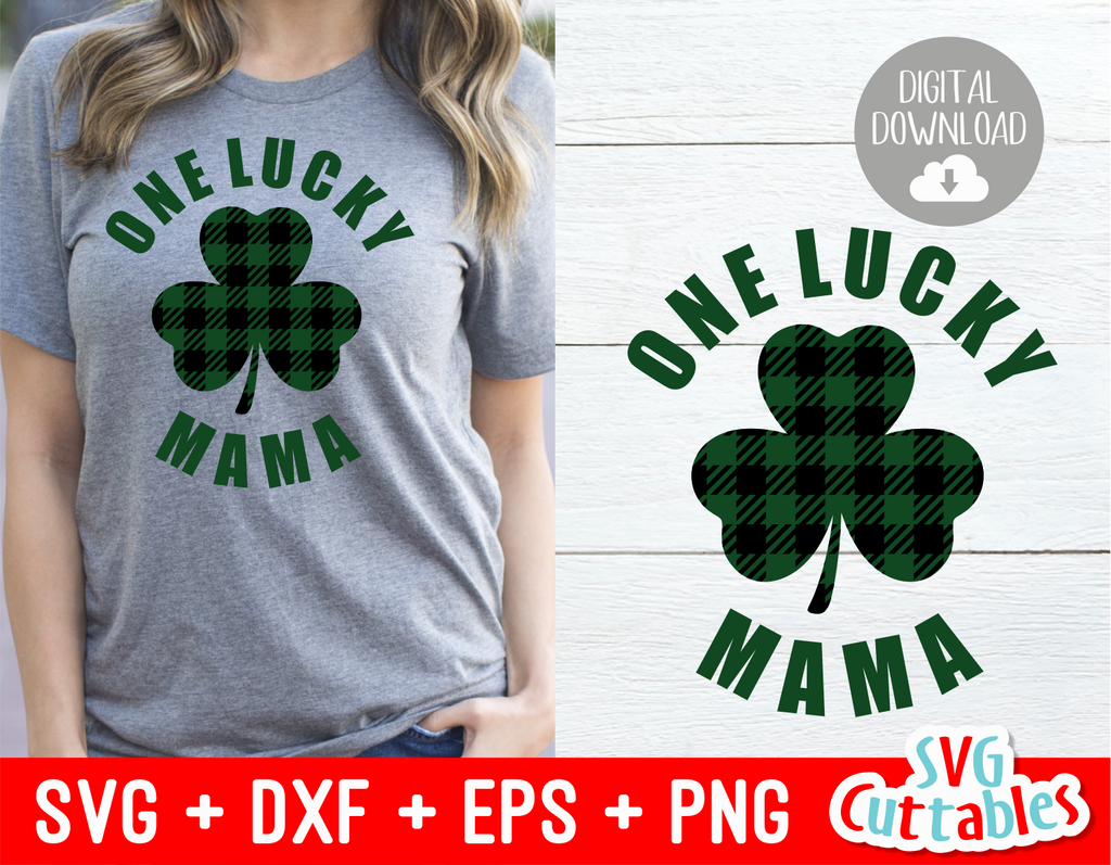 One Lucky Mama | St. Patrick's Day Cut File
