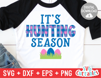 It's Hunting Season | Easter Cut File