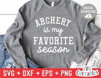 Archery Is My Favorite Season  | SVG Cut File