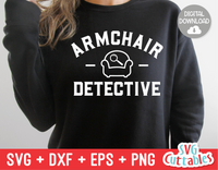 Armchair Detective | True Crime SVG Cut File