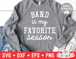 Band Is My Favorite Season | SVG Cut File