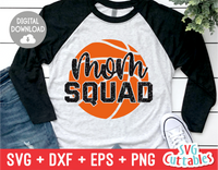 Basketball Mom Squad | SVG Cut File