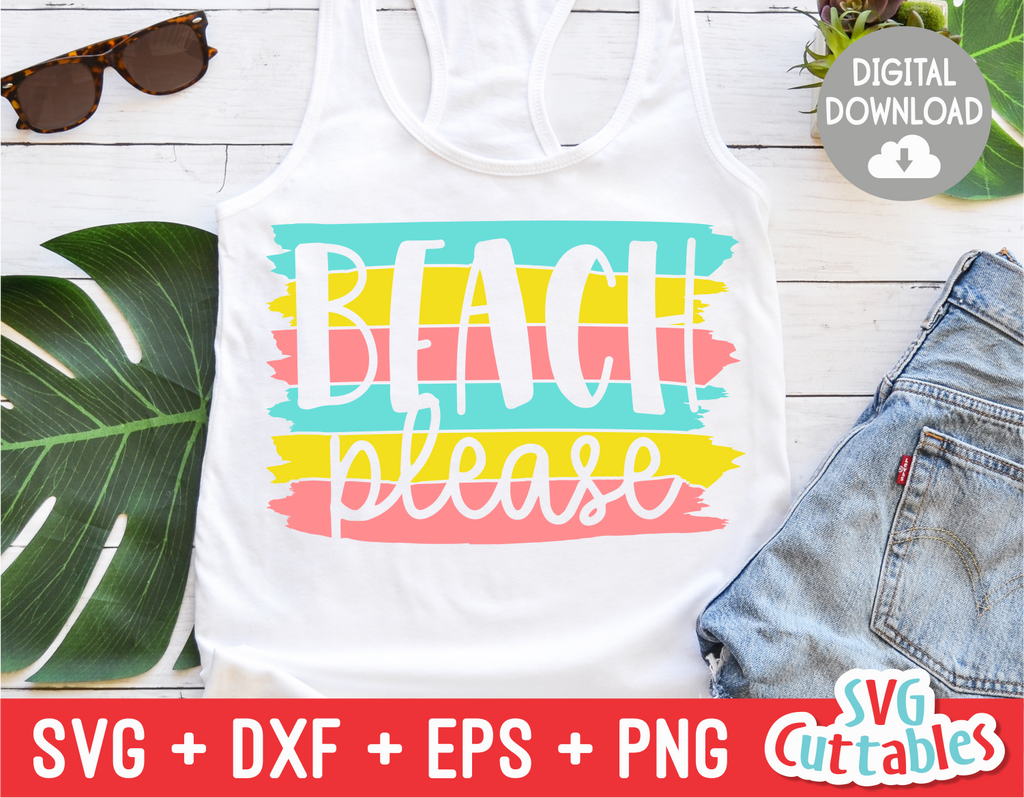 Beach Please | Summer | SVG Cut File