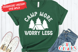 Camp More Worry Less  | SVG Cut File