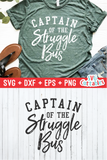 Captain Of The Struggle Bus  | SVG Cut File