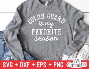 Color Guard Is My Favorite Season | Color Guard SVG