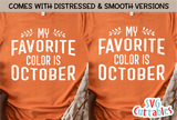 My Favorite Color Is October | Fall SVG Cut File