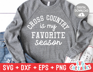 Cross Country Is My Favorite Season  | SVG Cut File