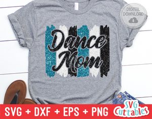 Dance Mom | Dance svg Cut File
