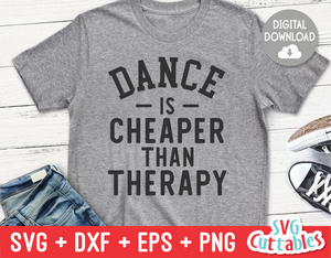 Dance Is Cheaper Than Therapy