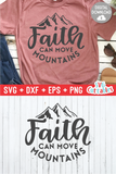 Faith Can Move Mountains  |  SVG Cut File