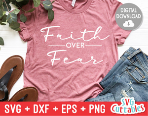 Faith Over Fear  | SVG Cut File