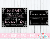 First Day of School, Last Day of School, Chalkboard Design