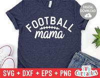 Football Mama | Football Cut File