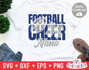 Cheer Nana  | Football Mom | SVG Cut File