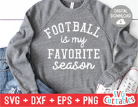 Football Is My Favorite Season | Football SVG Cut File