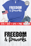 Freedom and Fireworks  |  Fourth of July  SVG Cut File