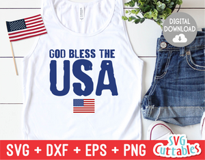 God Bless The USA  |  Fourth of July  SVG Cut File