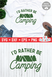 I'd Rather Be Camping | SVG Cut File