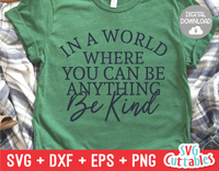 In a World Be Kind  | Kindness SVG