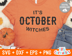 It's October Witches  | Halloween SVG Cut File