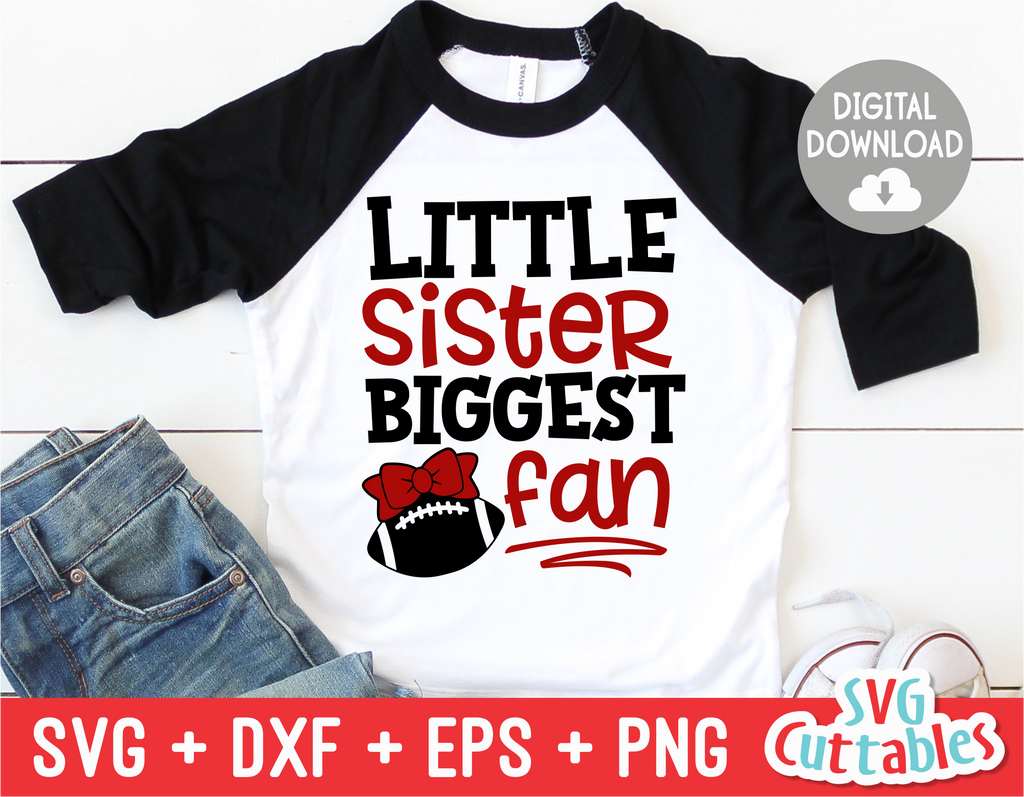 Little Sister Biggest Fan | Football SVG Cut File