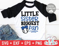 Little Sister Biggest Fan | Baseball | Softball | SVG Cut File