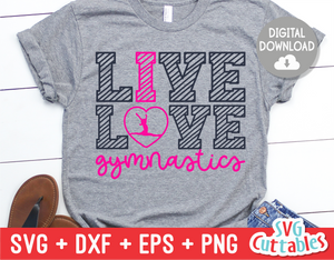 Live Love Gymnastics | SVG Cut File